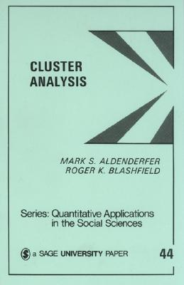 Cluster Analysis By Aldenderfer, Mark S./ Blashfield, Rogert