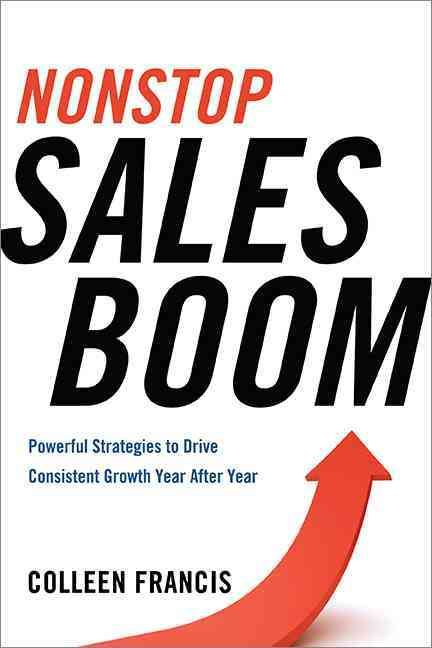 Nonstop Sales Boom By Francis, Colleen